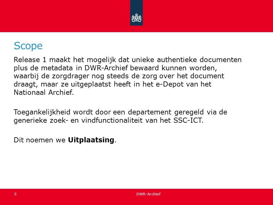 Scope Release 1 maakt het mogelijk dat unieke authentieke documenten plus de metadata in DWR-Archief bewaard kunnen worden, waarbij de zorgdrager nog steeds de zorg over het document draagt, maar ze uitgeplaatst heeft in het e-Depot van het Nationaal Archief.