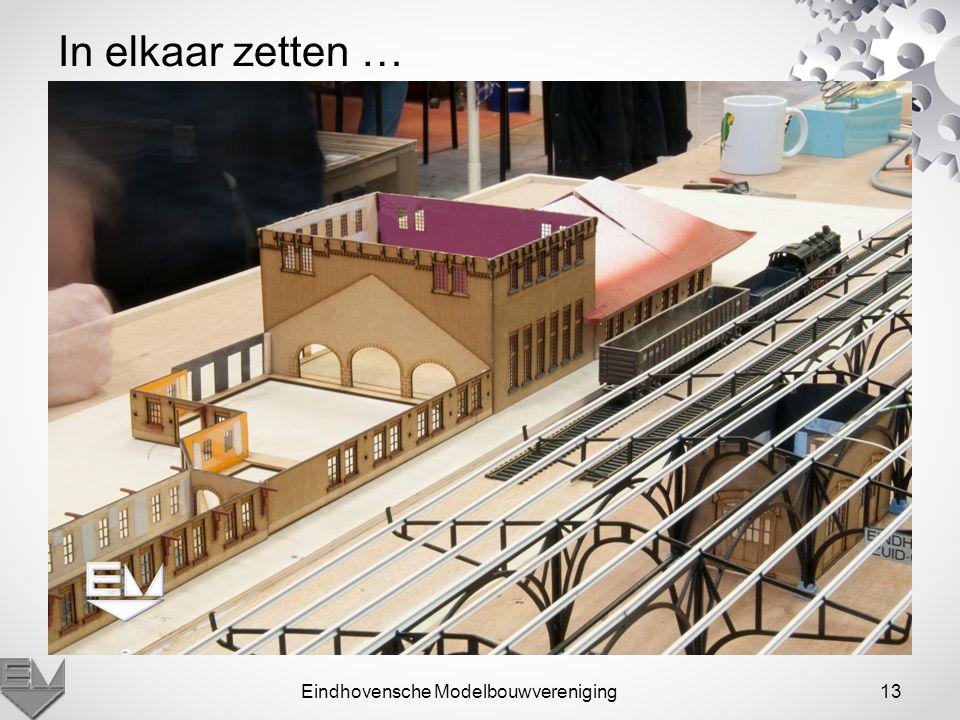 Eindhovensche Modelbouwvereniging13 In elkaar zetten …