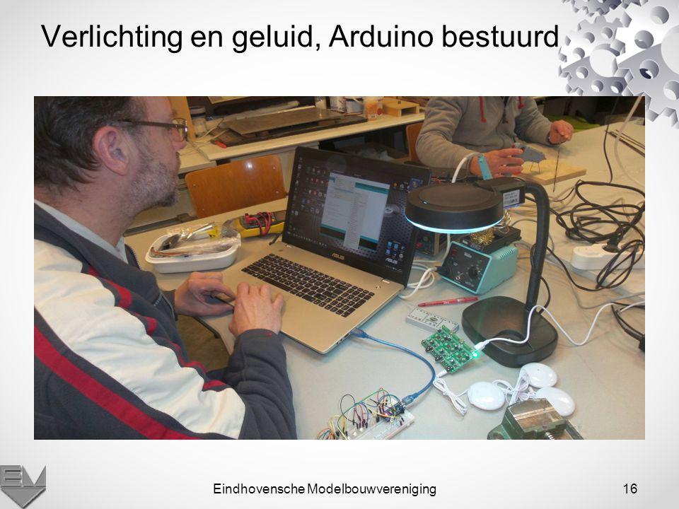 Eindhovensche Modelbouwvereniging16 Verlichting en geluid, Arduino bestuurd