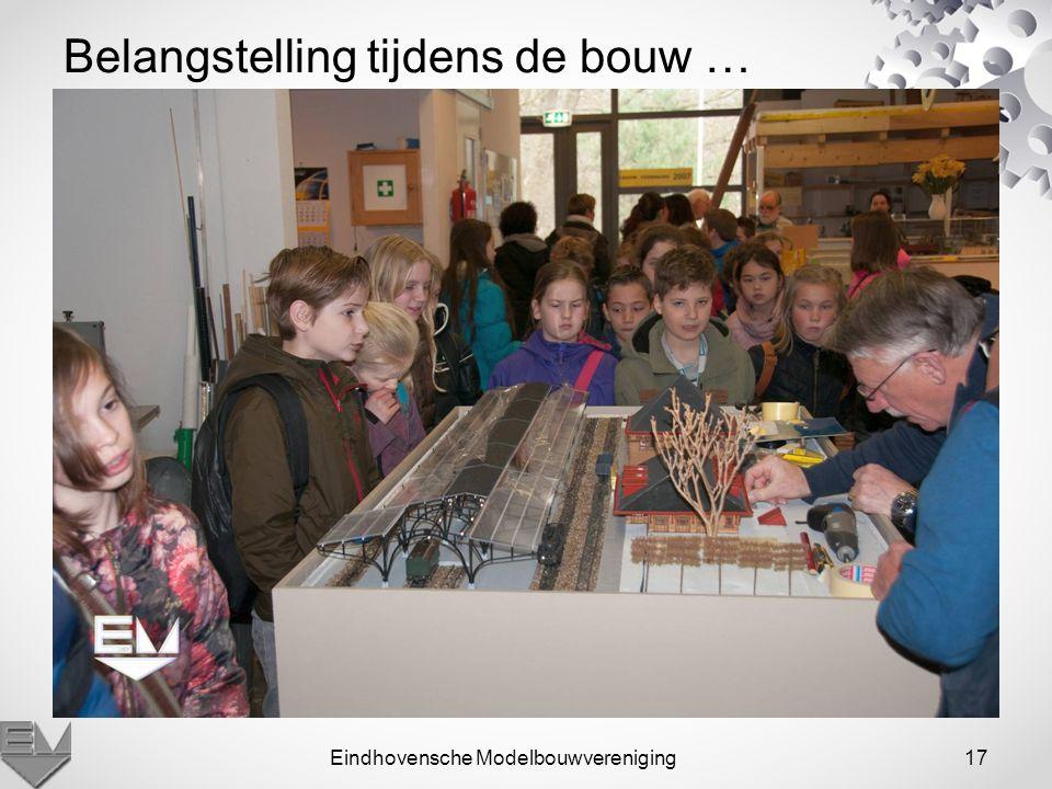 Eindhovensche Modelbouwvereniging17 Belangstelling tijdens de bouw …