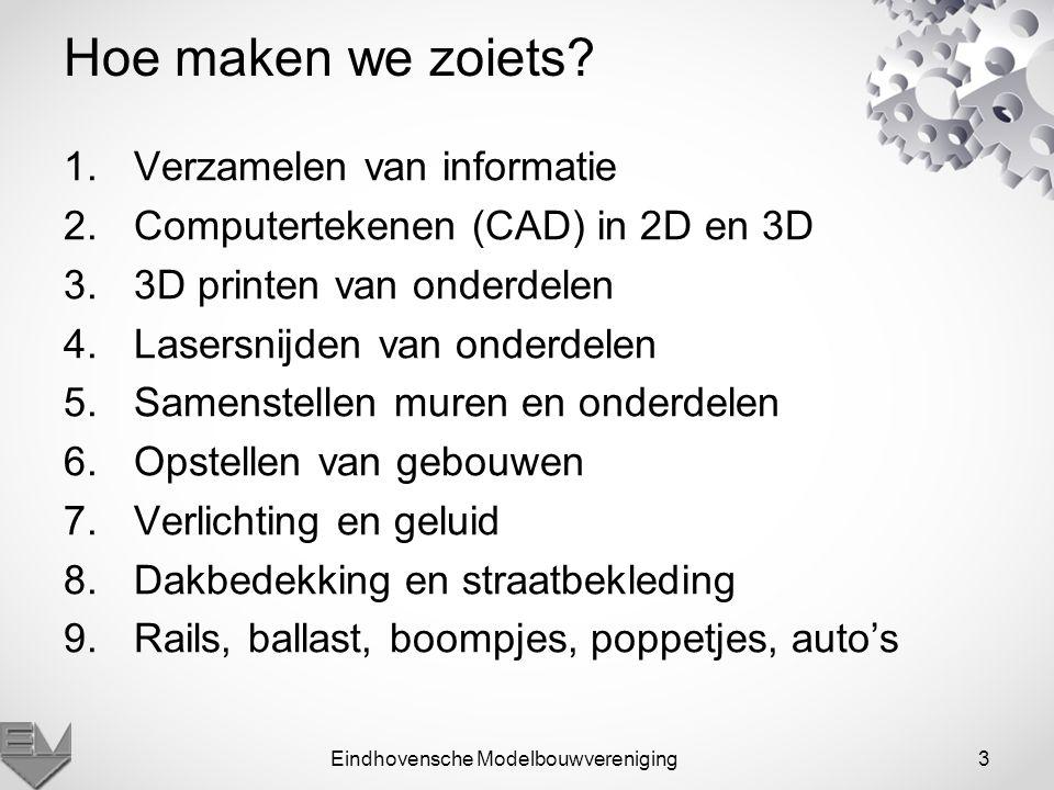 3 Hoe maken we zoiets? 1.Verzamelen van informatie 2.Computertekenen (CAD) in 2D en 3D 3.3D printen van onderdelen 4.Lasersnijden van onderdelen 5.Sam