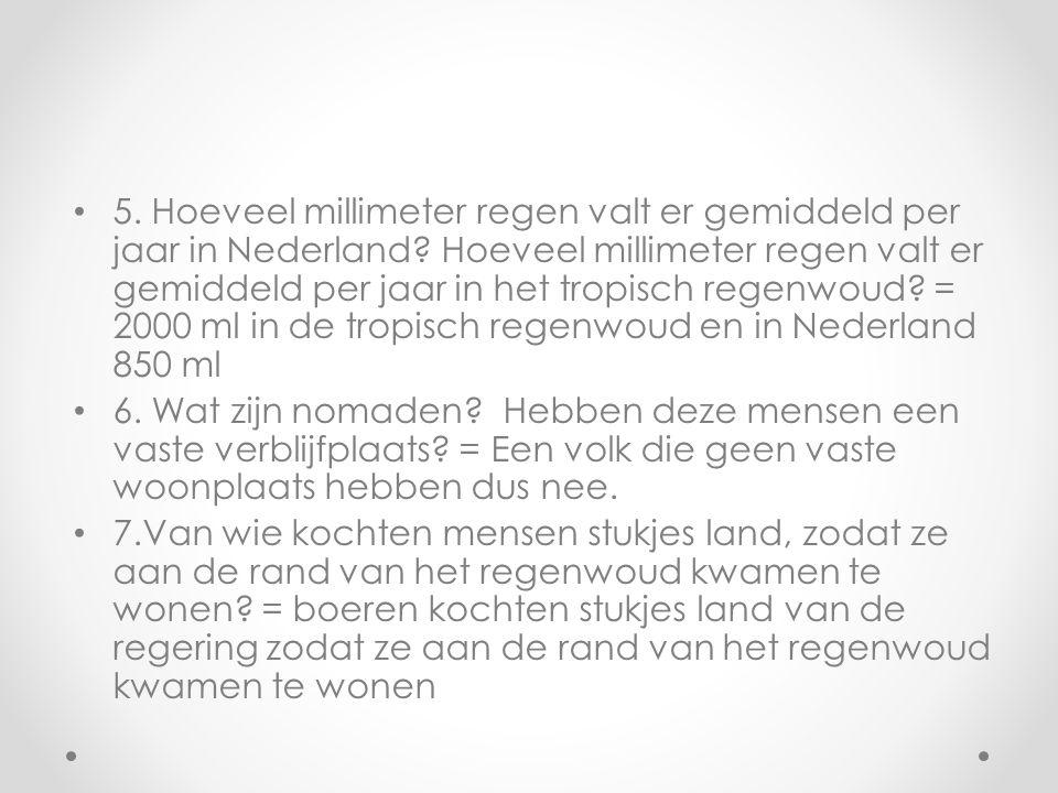 5. Hoeveel millimeter regen valt er gemiddeld per jaar in Nederland.
