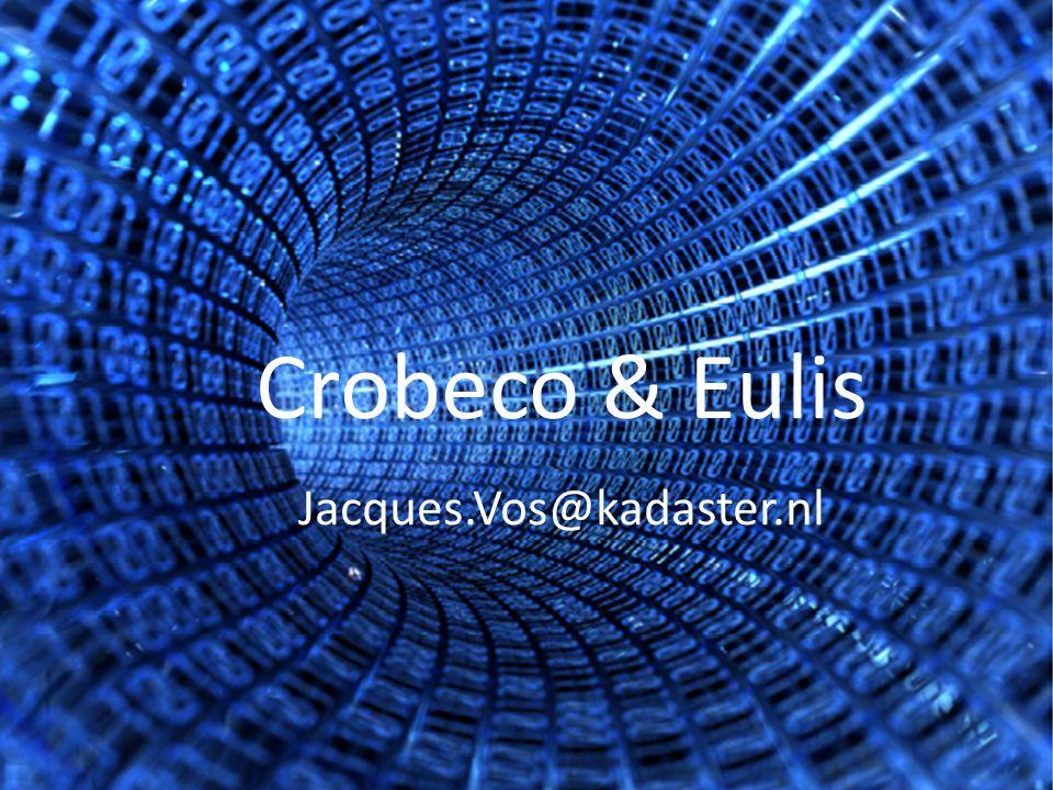 Crobeco & Eulis Jacques.Vos@kadaster.nl
