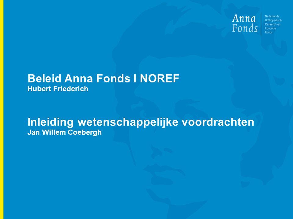 2 Beleid Anna Fonds I NOREF Hubert Friederich Inleiding wetenschappelijke voordrachten Jan Willem Coebergh