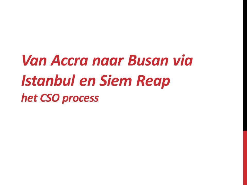 Van Accra naar Busan via Istanbul en Siem Reap het CSO process