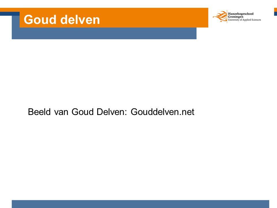 Beeld van Goud Delven: Gouddelven.net Goud delven