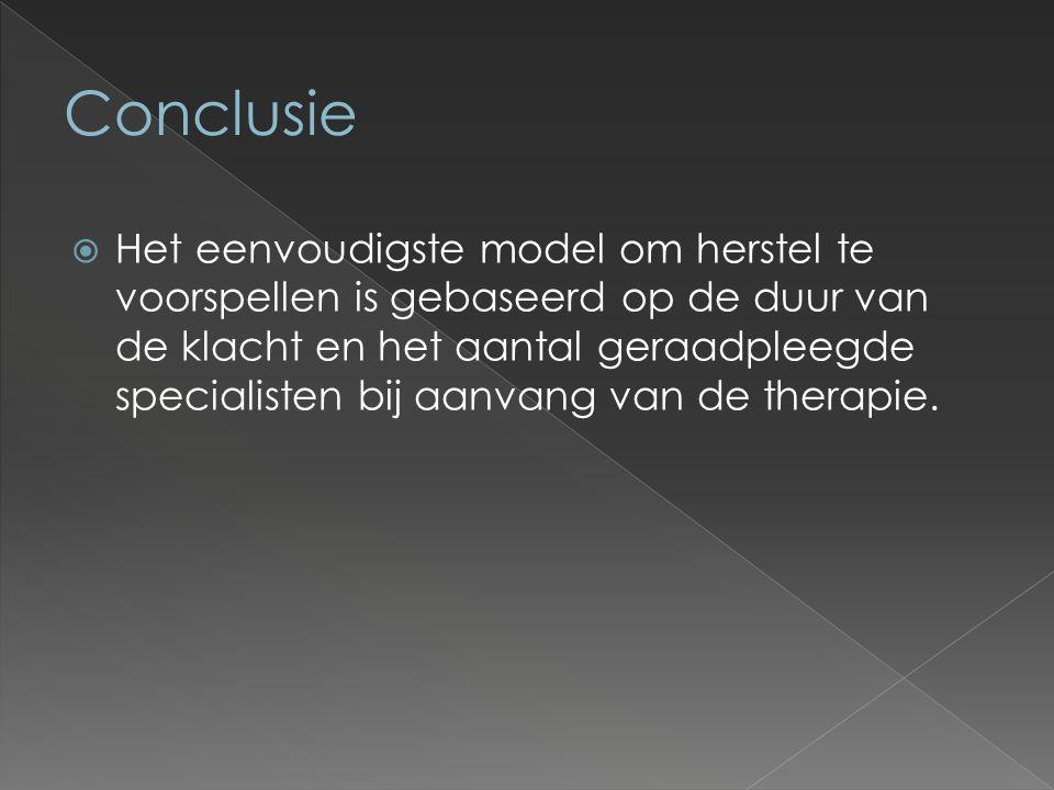  Het eenvoudigste model om herstel te voorspellen is gebaseerd op de duur van de klacht en het aantal geraadpleegde specialisten bij aanvang van de therapie.