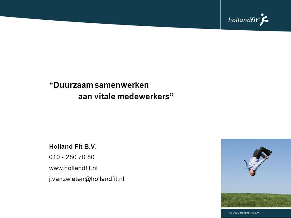 Duurzaam samenwerken aan vitale medewerkers Holland Fit B.V.