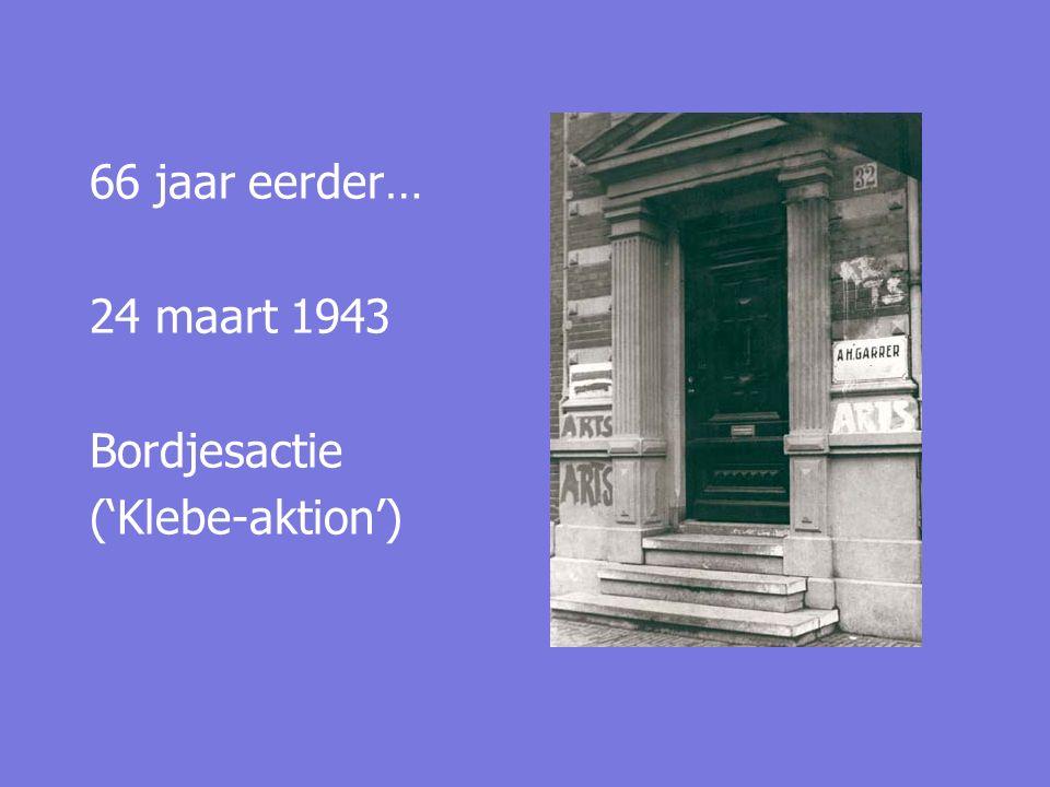 66 jaar eerder… 24 maart 1943 Bordjesactie ('Klebe-aktion')
