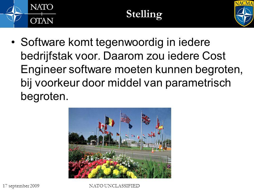 16 17 september 2009NATO UNCLASSIFIED Stelling Software komt tegenwoordig in iedere bedrijfstak voor.