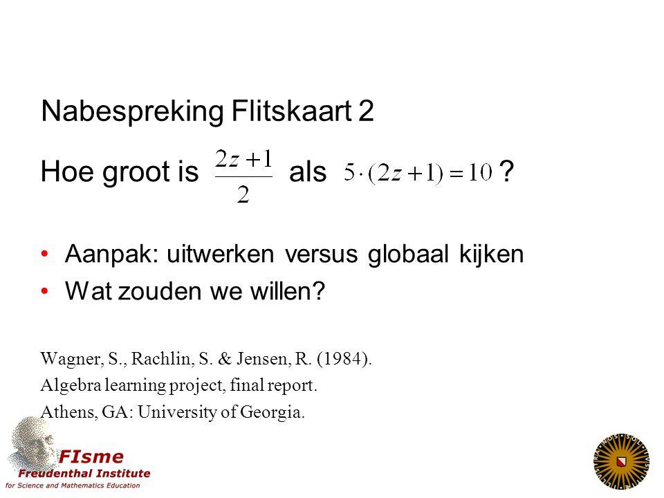 Nabespreking Flitskaart 1 Bron: Werkgroep 3TU, Euclides, 2006