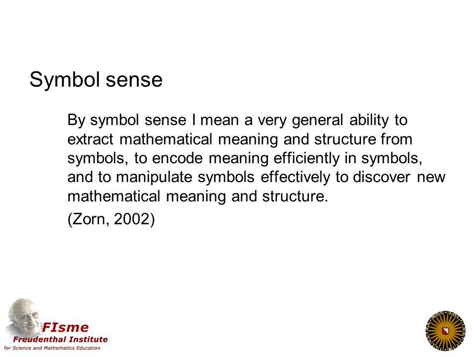 Vaardigheden: een schaal van problemen Dimensie basisvaardigheid – symbol sense
