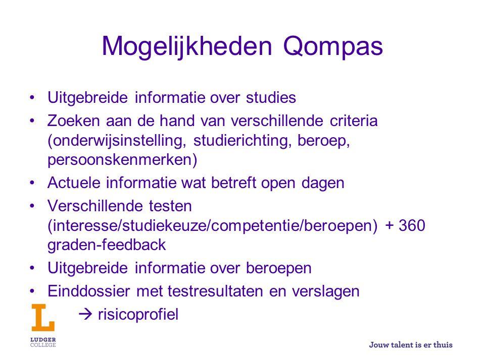 Mogelijkheden Qompas Uitgebreide informatie over studies Zoeken aan de hand van verschillende criteria (onderwijsinstelling, studierichting, beroep, p