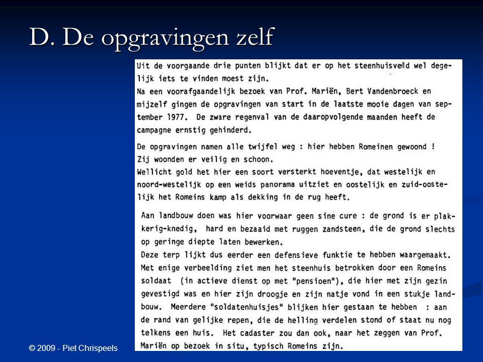 © 2009 - Piet Chrispeels D. De opgravingen zelf
