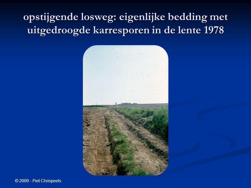 © 2009 - Piet Chrispeels opstijgende losweg: eigenlijke bedding met uitgedroogde karresporen in de lente 1978