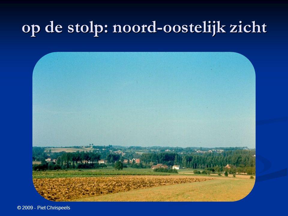 © 2009 - Piet Chrispeels op de stolp: noord-oostelijk zicht