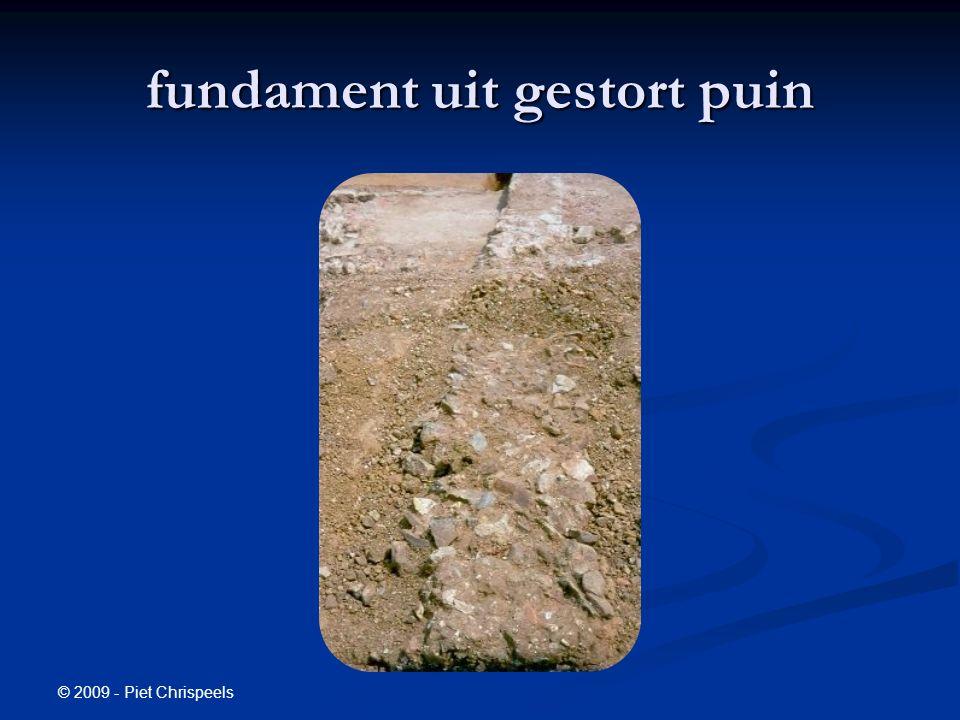 © 2009 - Piet Chrispeels fundament uit gestort puin