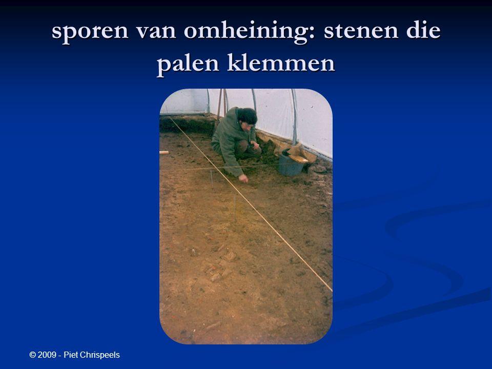 © 2009 - Piet Chrispeels sporen van omheining: stenen die palen klemmen