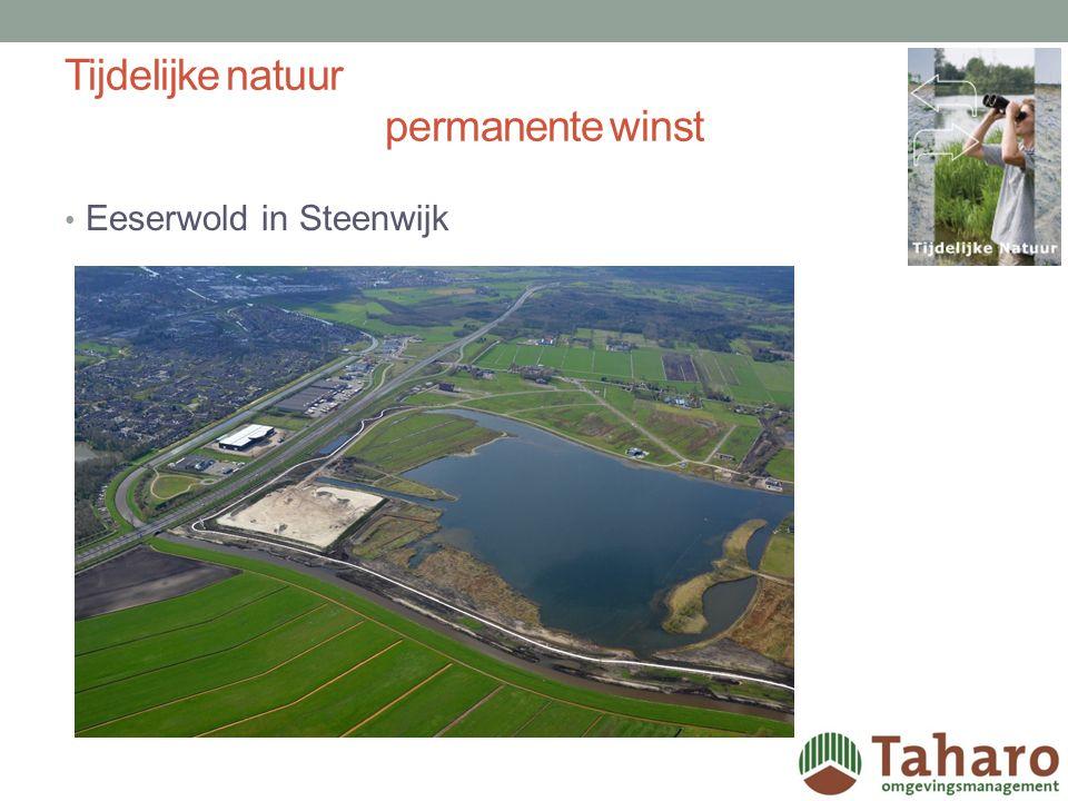Tijdelijke natuur permanente winst Eeserwold in Steenwijk