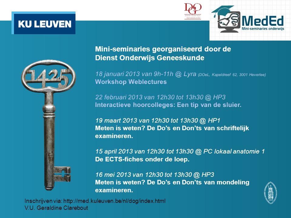 Inschrijven via: http://med.kuleuven.be/nl/dog/index.html V.U. Geraldine Clarebout