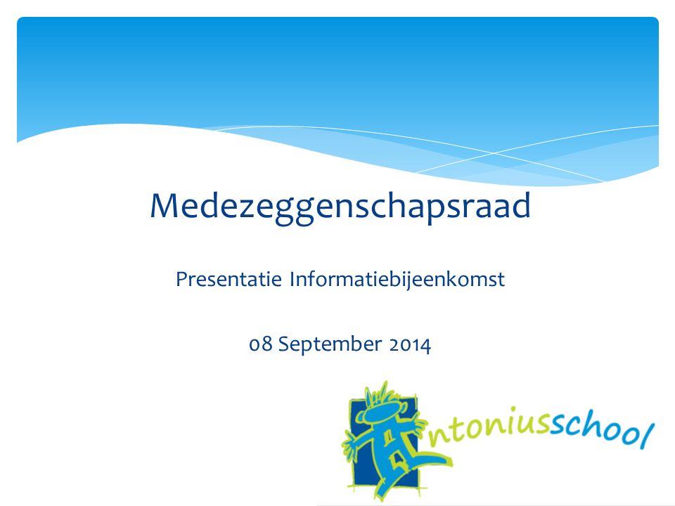 Medezeggenschapsraad Presentatie Informatiebijeenkomst 08 September 2014