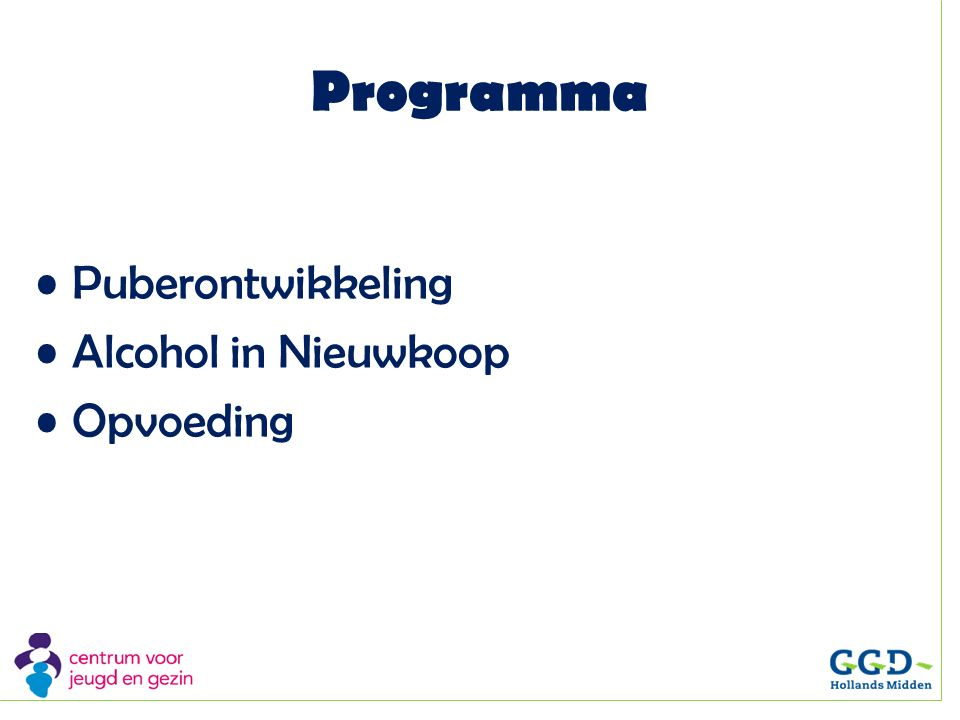 Programma Puberontwikkeling Alcohol in Nieuwkoop Opvoeding