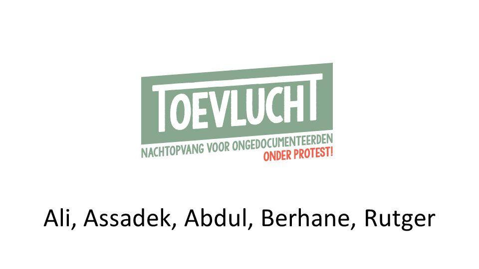Ali, Assadek, Abdul, Berhane, Rutger