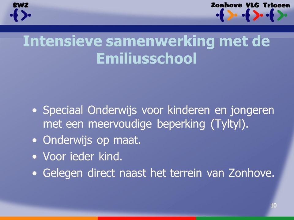 10 Intensieve samenwerking met de Emiliusschool Speciaal Onderwijs voor kinderen en jongeren met een meervoudige beperking (Tyltyl).