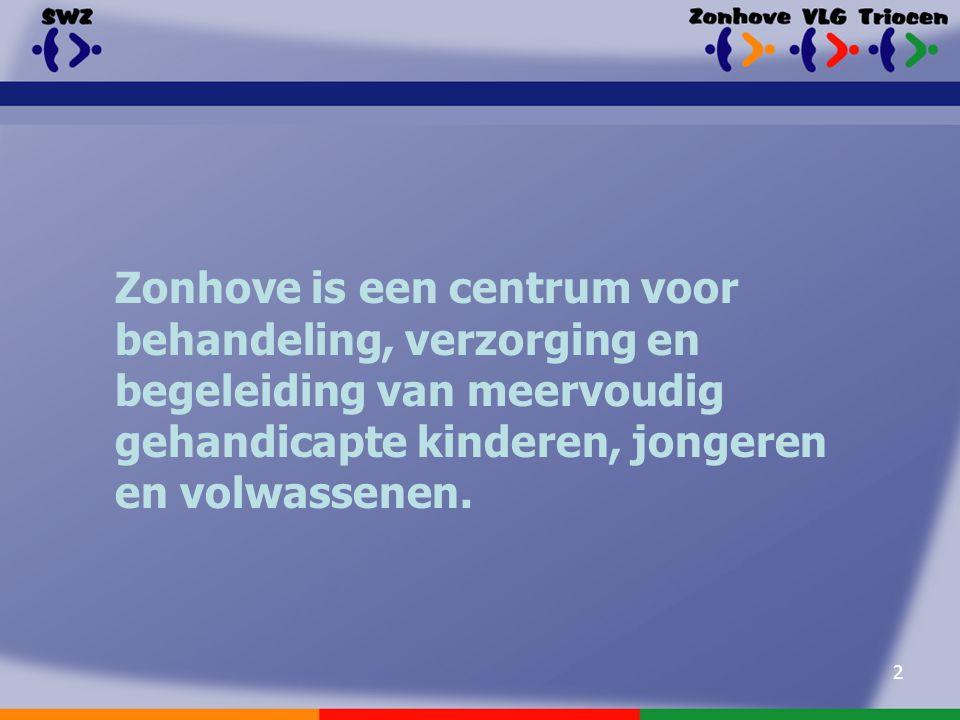 2 Zonhove is een centrum voor behandeling, verzorging en begeleiding van meervoudig gehandicapte kinderen, jongeren en volwassenen.