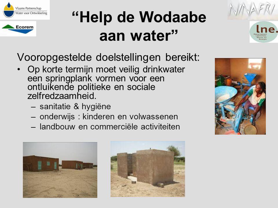"""""""Help de Wodaabe aan water"""" Vooropgestelde doelstellingen bereikt: Op korte termijn moet veilig drinkwater een springplank vormen voor een ontluikende"""
