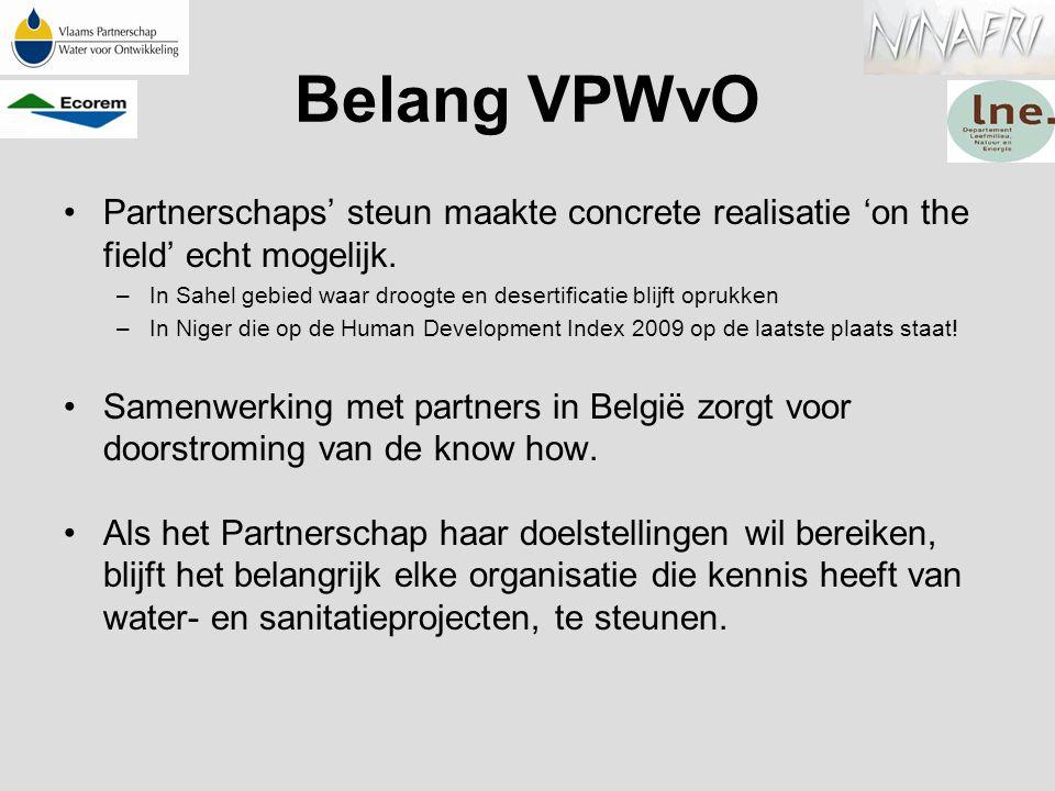 Belang VPWvO Partnerschaps' steun maakte concrete realisatie 'on the field' echt mogelijk. –In Sahel gebied waar droogte en desertificatie blijft opru