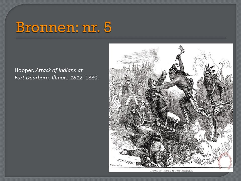Hooper, Attack of Indians at Fort Dearborn, Illinois, 1812, 1880.