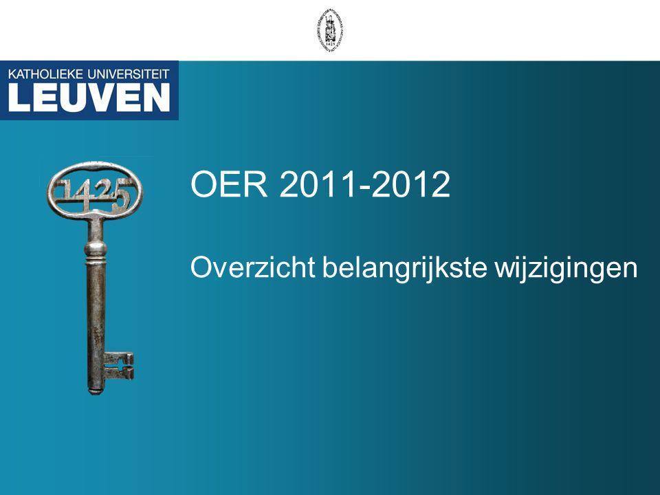 OER 2011-2012 Overzicht belangrijkste wijzigingen
