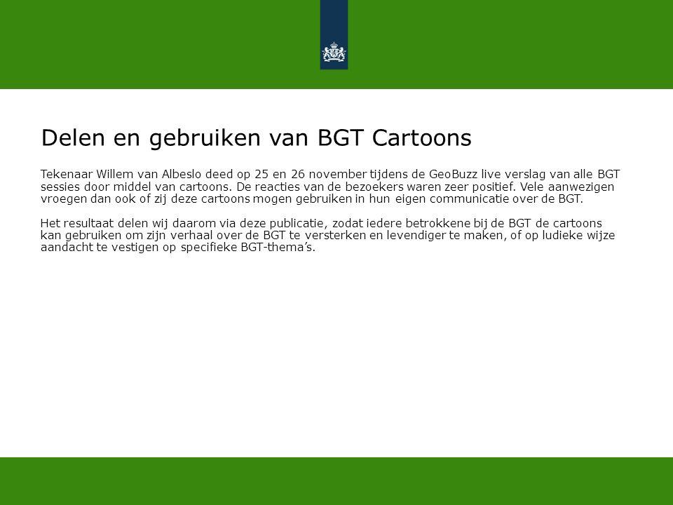 Delen en gebruiken van BGT Cartoons Tekenaar Willem van Albeslo deed op 25 en 26 november tijdens de GeoBuzz live verslag van alle BGT sessies door middel van cartoons.