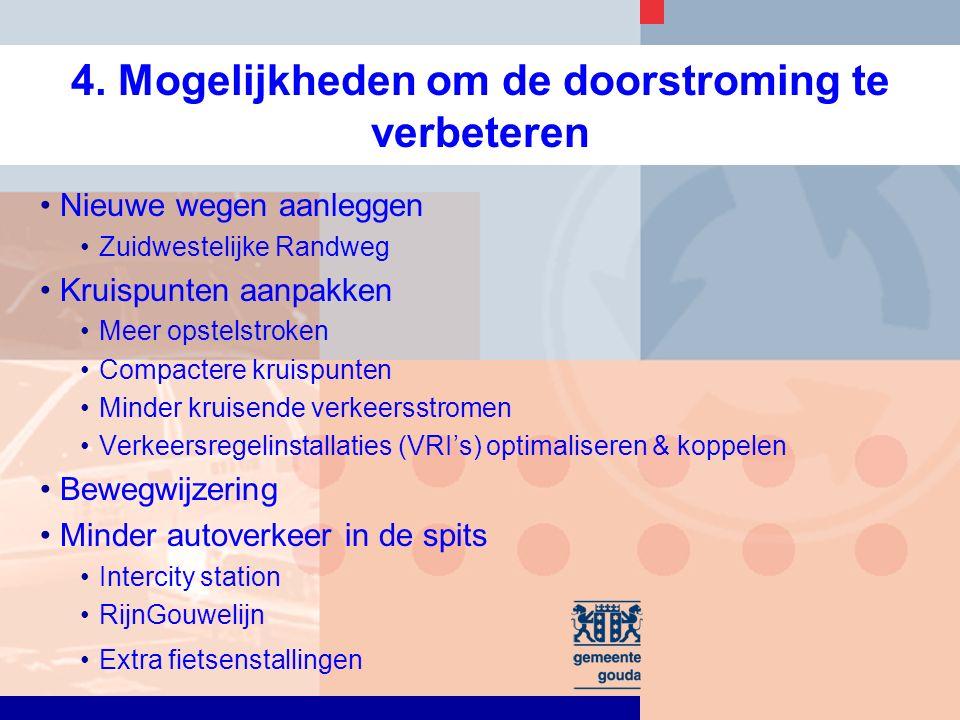 Verbetering verkeersveiligheid gemotoriseerd verkeer Verbeteren afwikkeling 6.