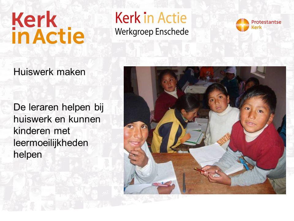 Huiswerk maken De leraren helpen bij huiswerk en kunnen kinderen met leermoeilijkheden helpen