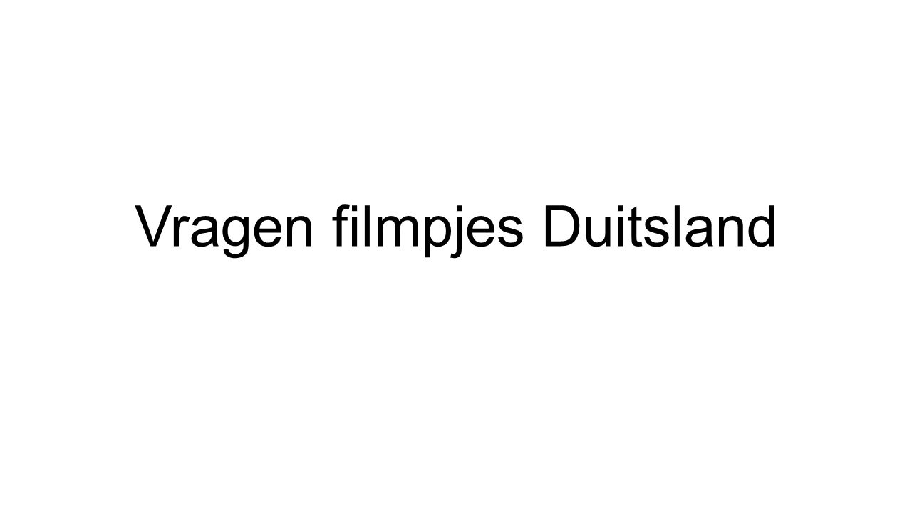 Vragen filmpjes Duitsland