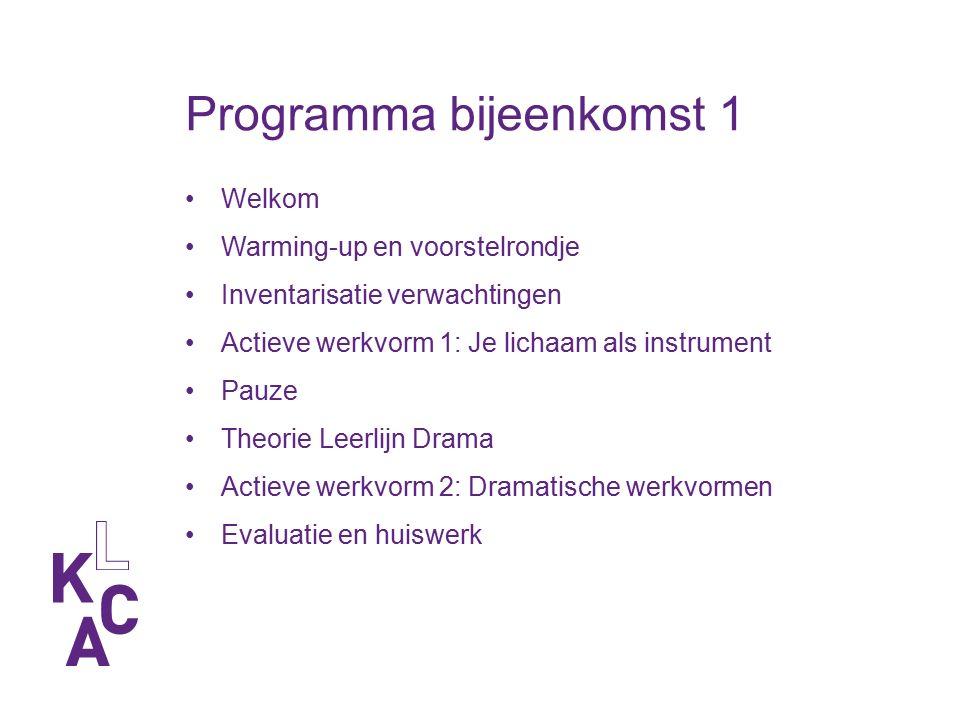 Programma bijeenkomst 1 Welkom Warming-up en voorstelrondje Inventarisatie verwachtingen Actieve werkvorm 1: Je lichaam als instrument Pauze Theorie L