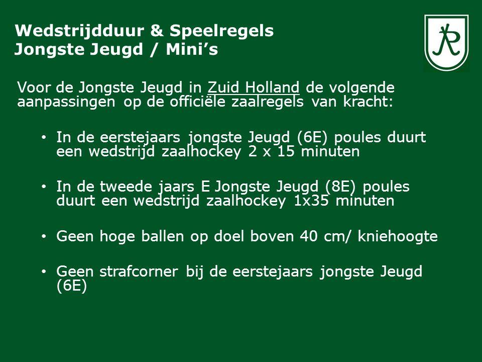 Voor de Jongste Jeugd in Zuid Holland de volgende aanpassingen op de officiële zaalregels van kracht: In de eerstejaars jongste Jeugd (6E) poules duur