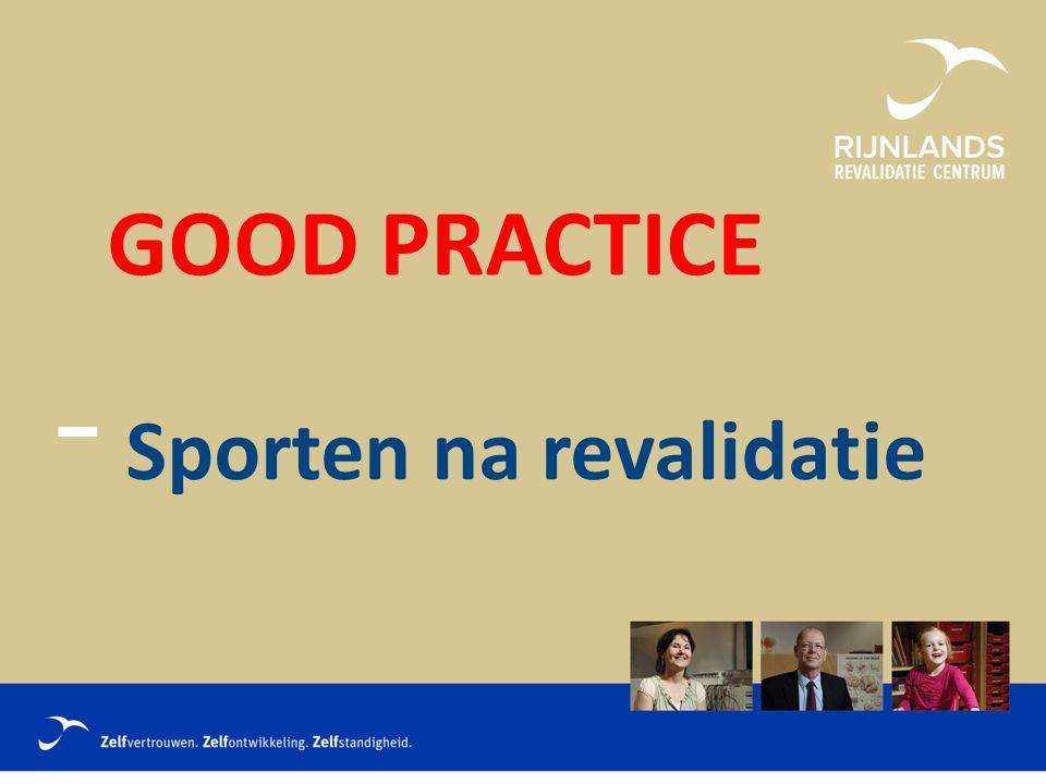 GOOD PRACTICE Sporten na revalidatie
