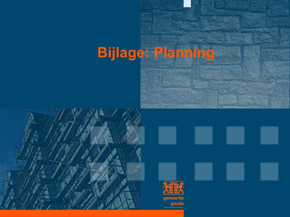 Bijlage: Planning
