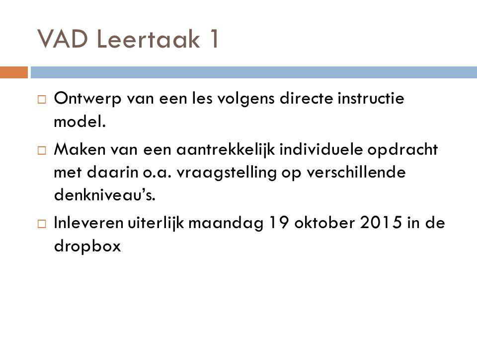 VAD Leertaak 1  Ontwerp van een les volgens directe instructie model.