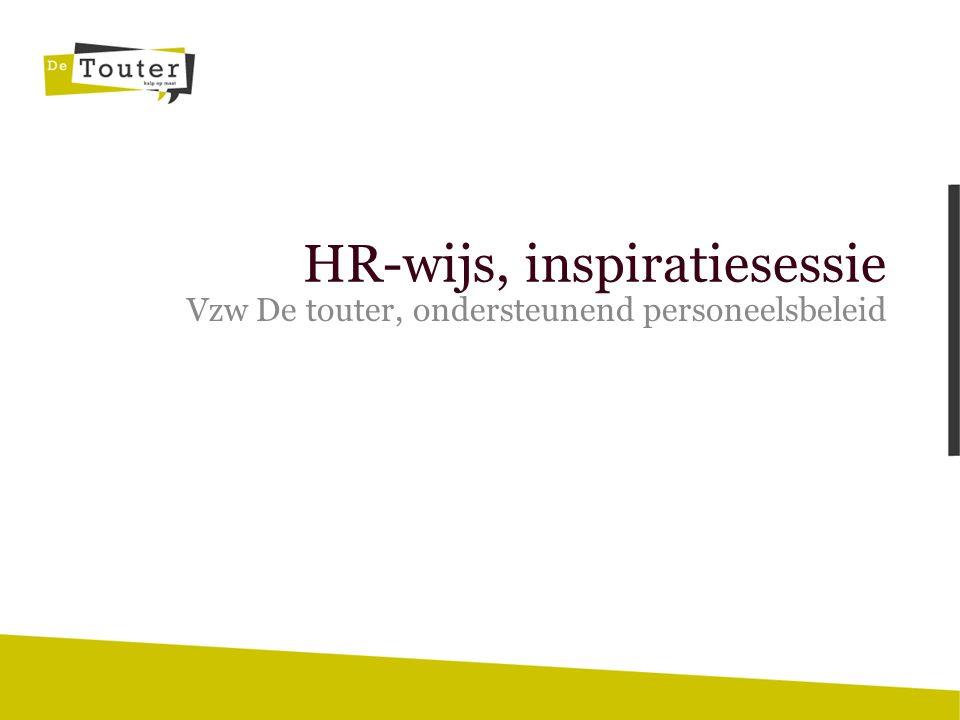HR-wijs, inspiratiesessie Vzw De touter, ondersteunend personeelsbeleid