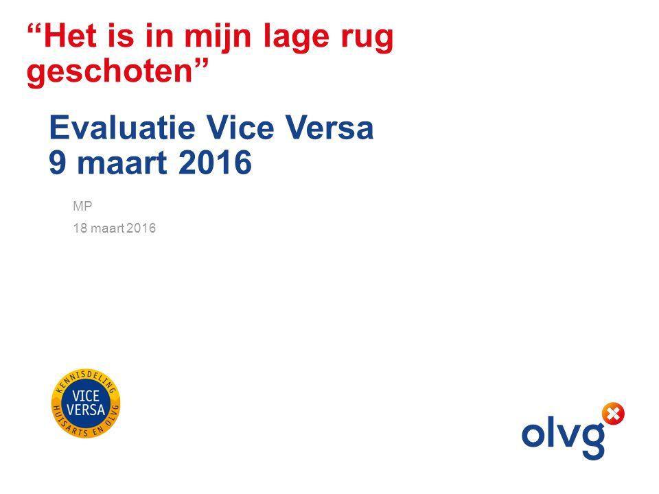 Het is in mijn lage rug geschoten Evaluatie Vice Versa 9 maart 2016 MP 18 maart 2016