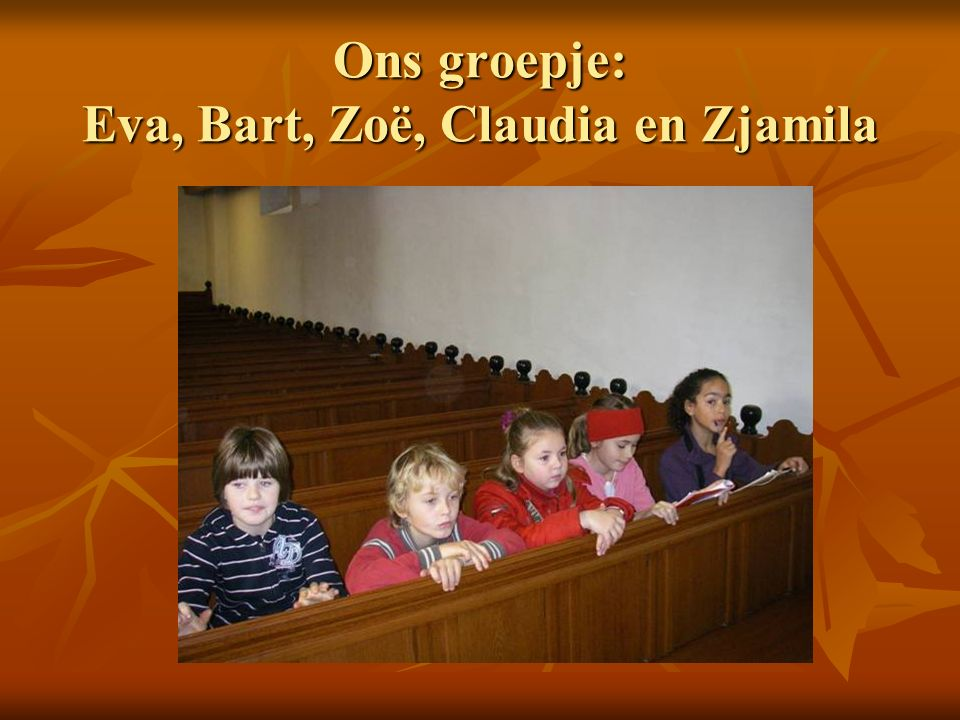 Ons groepje: Eva, Bart, Zoë, Claudia en Zjamila