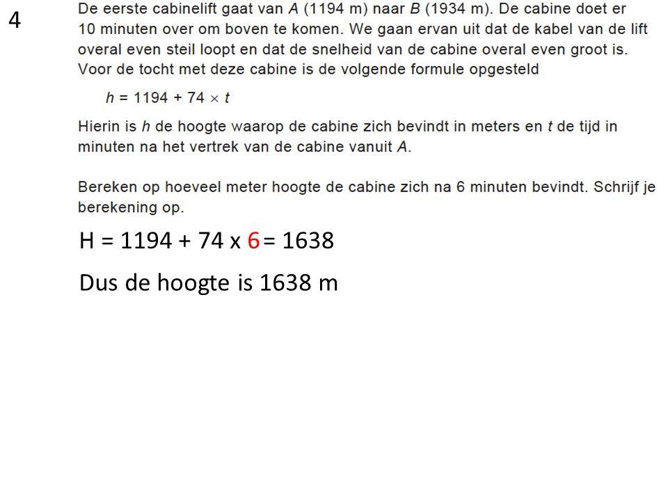 1194 m is de beginhoogte Het hoogteverschil is 1934 m – 1194 m = 740 m De lift stijgt dus 740 m De lift doet hier 10 minuten over Dus dit is 740 m : 10 = 74 m per minuut Het stijggetal is dus 74 Dus het begingetal is 1194 5