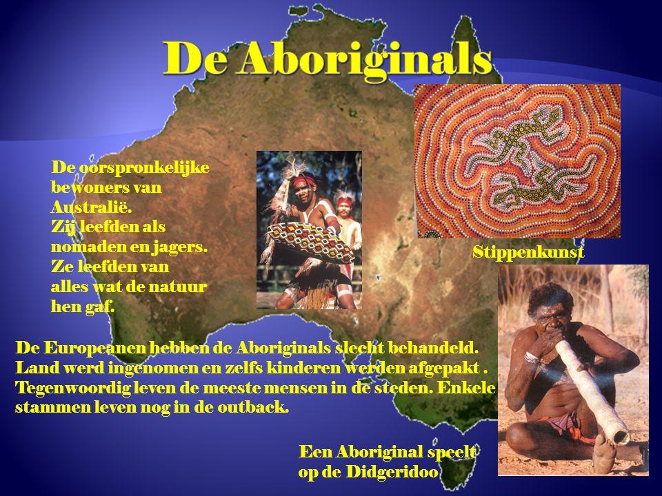 De oorspronkelijke bewoners van Australië. Zij leefden als nomaden en jagers. Ze leefden van alles wat de natuur hen gaf. De Europeanen hebben de Abor