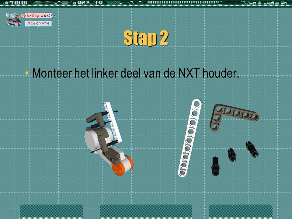 Stap 2 Monteer het linker deel van de NXT houder.