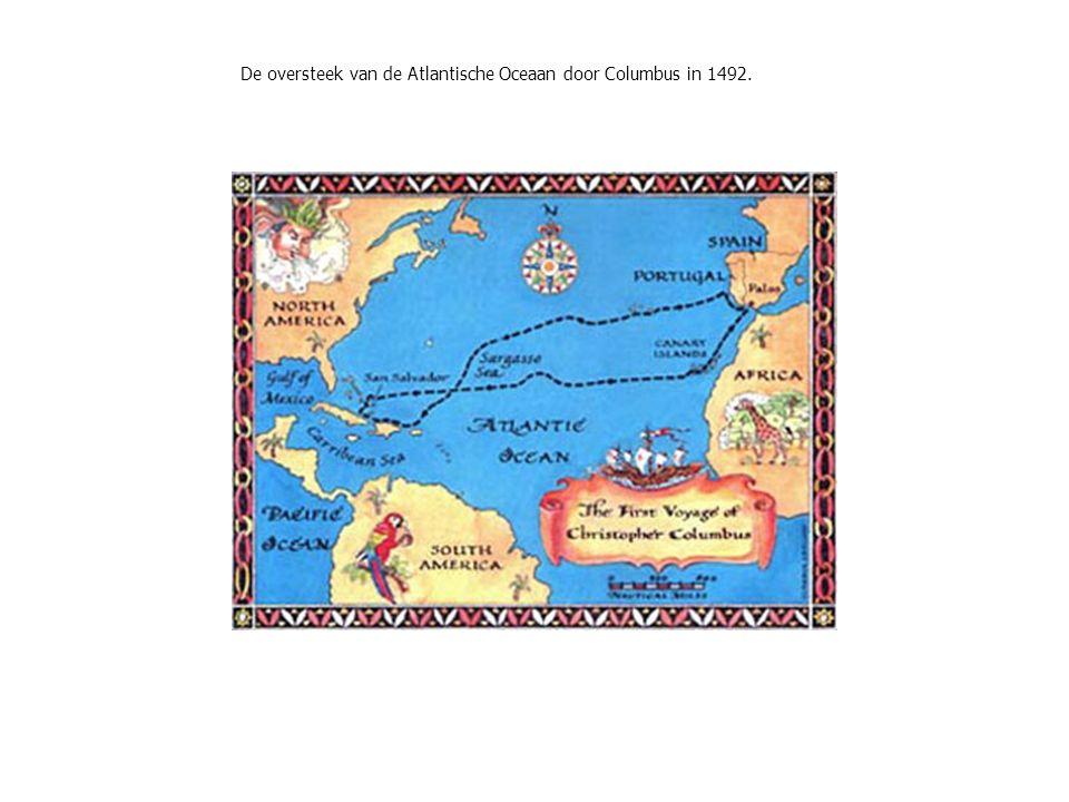 De oversteek van de Atlantische Oceaan door Columbus in 1492.