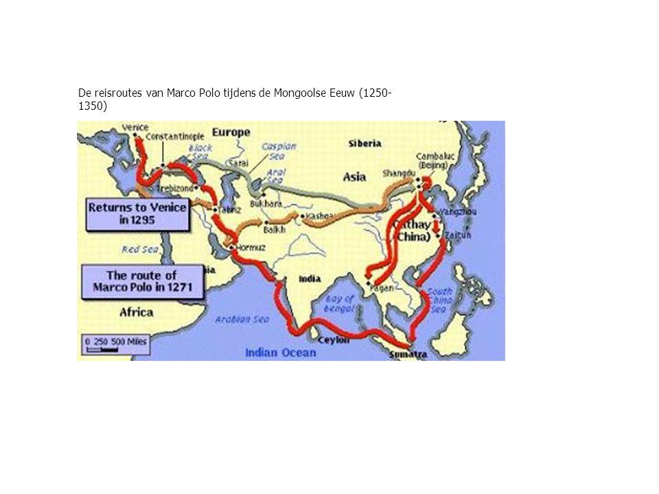 De reisroutes van Marco Polo tijdens de Mongoolse Eeuw (1250- 1350)